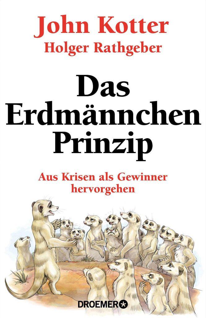 Das Erdmännchen Prinzip. Buch von Holger Rathgeber und John Kotter